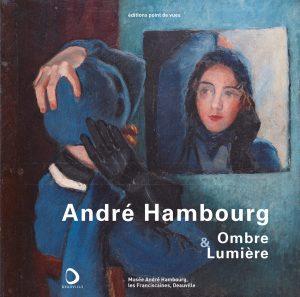 André Hambourg, ombre & lumière
