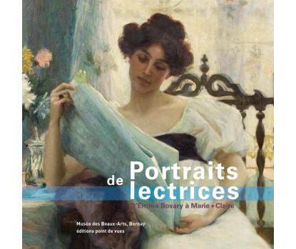 Portraits de Lectrices, d'Emma Bovary à Marie Claire