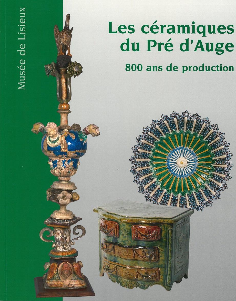 Les céramiques du Pré d'Auge, 800 ans de production