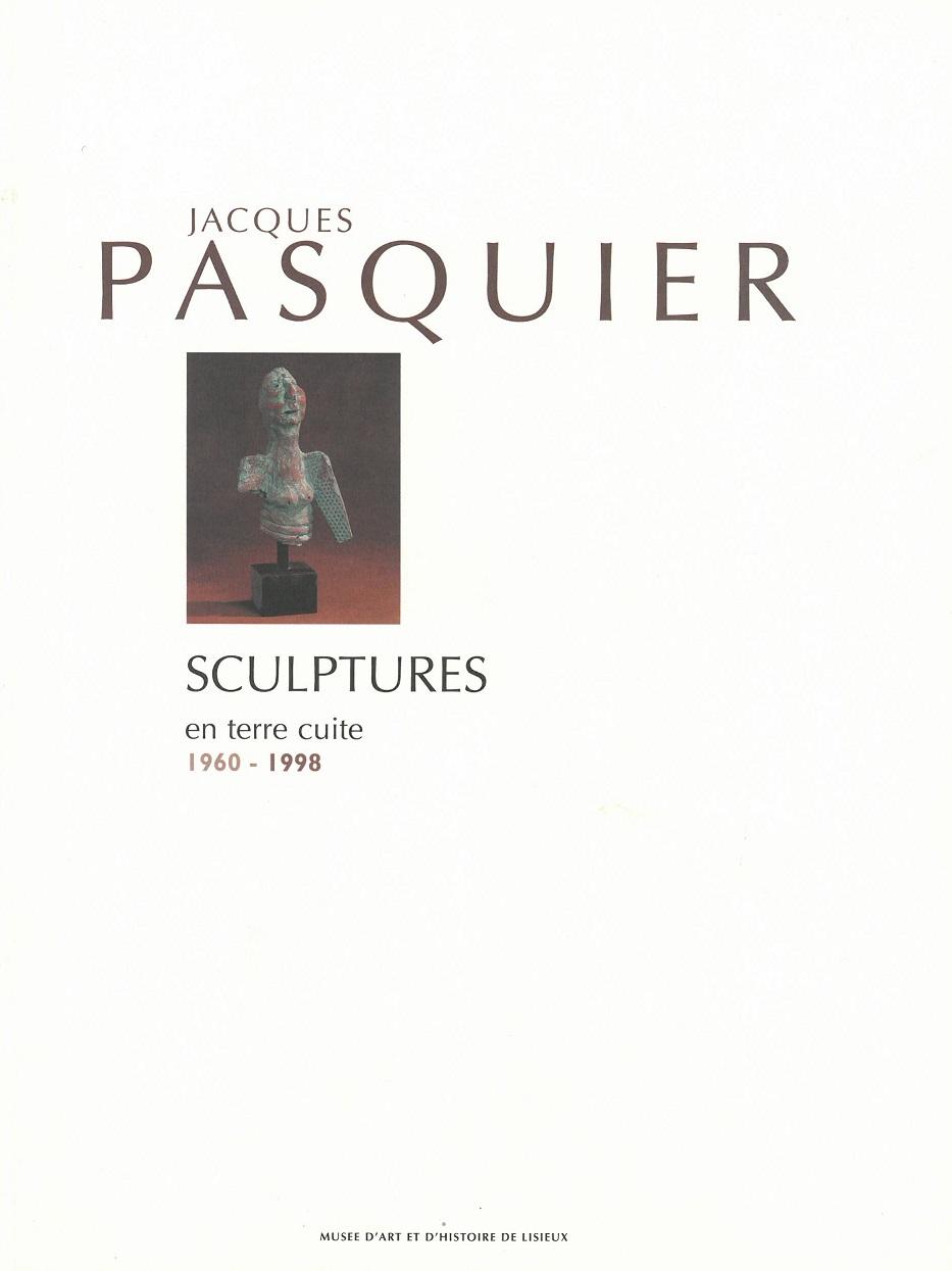 Jacques PASQUIER, SCULPTURES en terre cuite 1960-1998