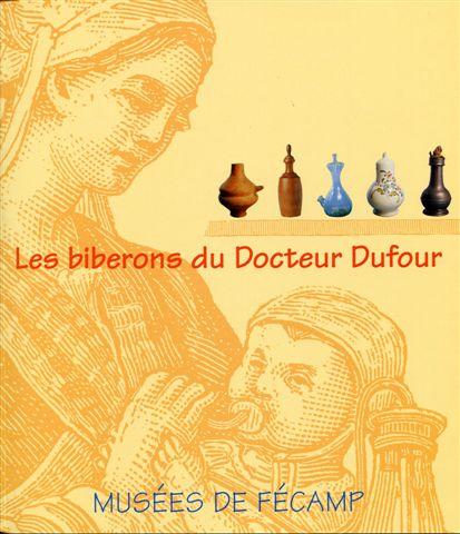 Les biberons du Docteur Dufour