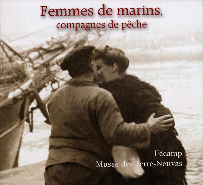 Femmes de marins, compagnes de pêche