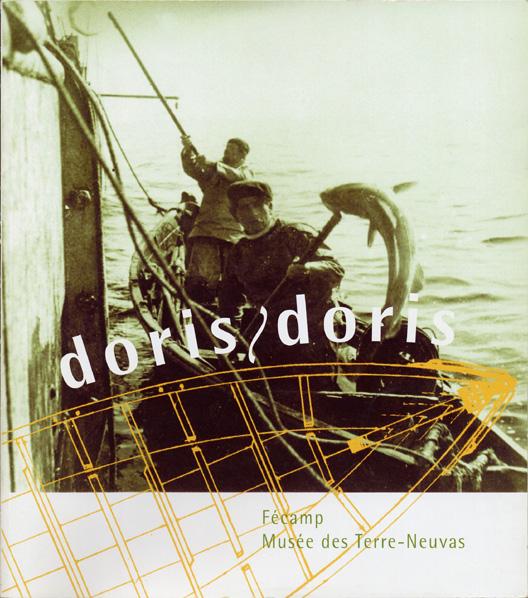 Doris, doris : le doris hier et aujourd'hui, à Fécamp et dans le monde
