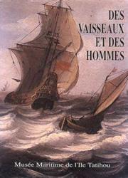Des vaisseaux et des hommes