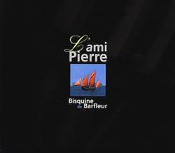 L'ami Pierre. Bisquine de Barfleur