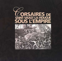 Corsaires de Saint-Vaast-La-Hougue sous l'Empire