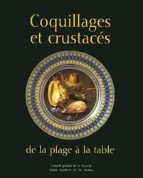 Coquillages et crustacés, de la plage à la table