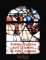 Hommes et navires dans la lumière du vitrail normand
