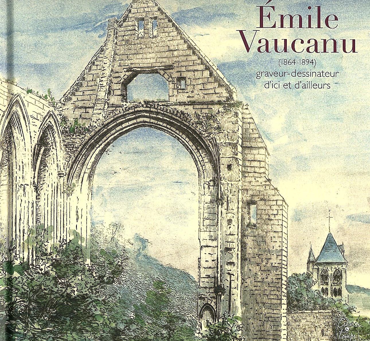 Emile Vaucanu (1864-1894) - Graveur-dessinateur d'ici et d'ailleurs