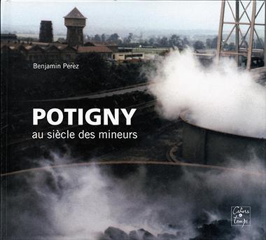 Potigny au siècle des mineurs