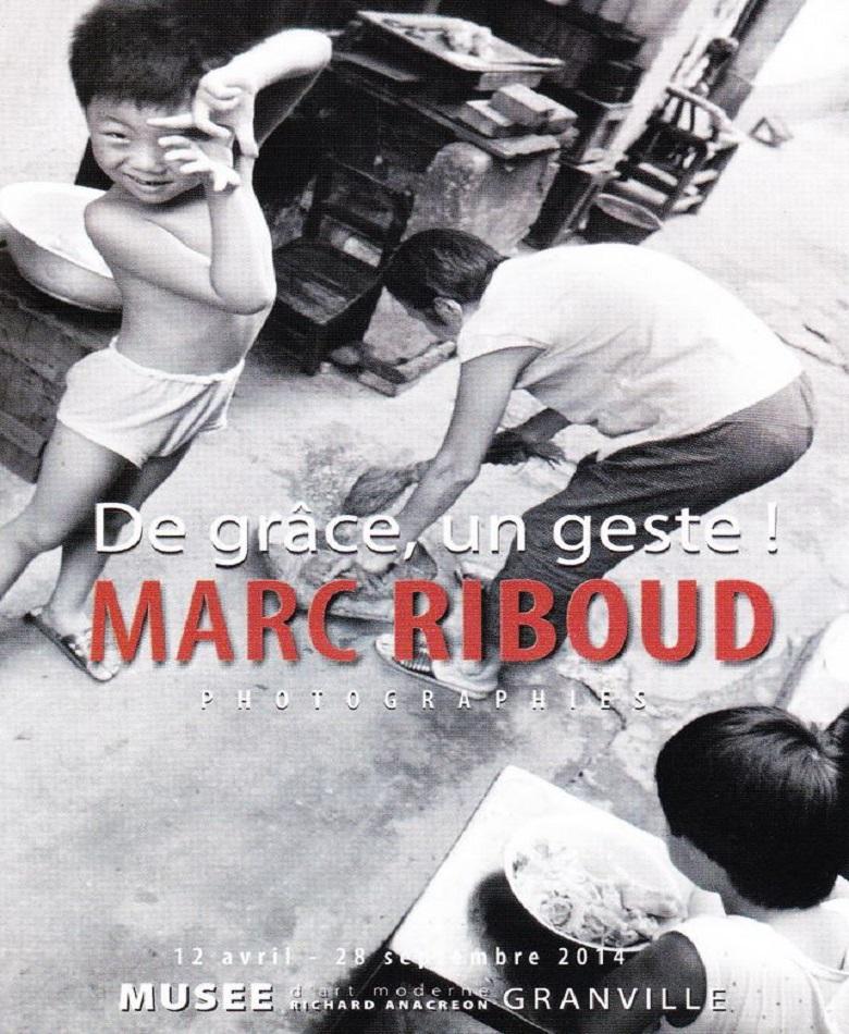 De grâce, un geste ! Marc Riboud