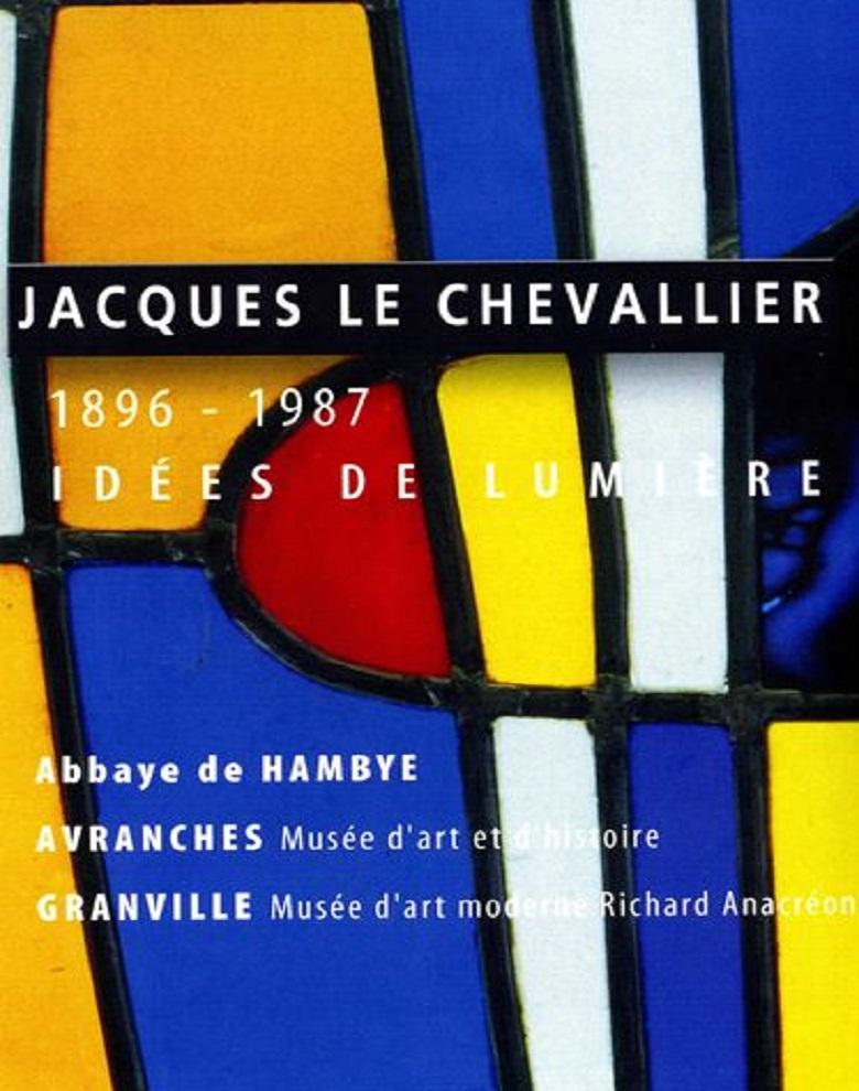 Jacques Le Chevallier, idées de lumière
