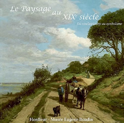 Le paysage au XIXè. Du néoclassicisme au symbolisme.