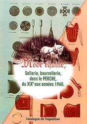 Mode équine, sellerie, bourrellerie dans le Perche du XIXe siècle aux années 1960