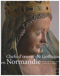 Chefs d'oeuvre du gothique en Normandie