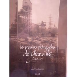 Les premiers photographes de Granville 1839-1939