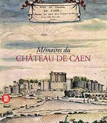 Mémoires du château de Caen