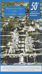 Renaissance d'une ville : Caen 1944-1963.