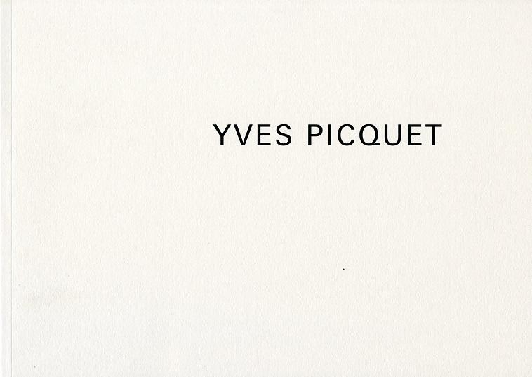 Yves Picquet - Peintures 1992-1997