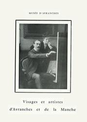 Visages et artistes d'Avranches et de la Manche