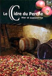 Le cidre du Perche, hier et aujourd'hui