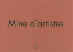 Mine d'artistes