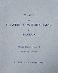 25 ans de gravure contemporaine à Bayeux