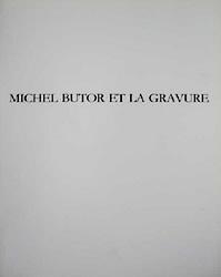 Michel Butor et la gravure