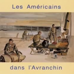 Les Américains dans l'Avranchin