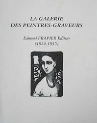 La galerie des peintres-graveurs : Edmond Frapier Editeur (1924-1935)