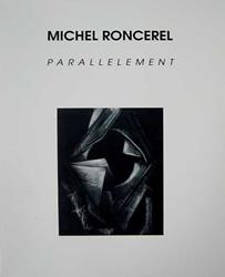 Michel Roncerel - Parallèlement