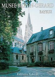 Musée Baron Gérard Bayeux