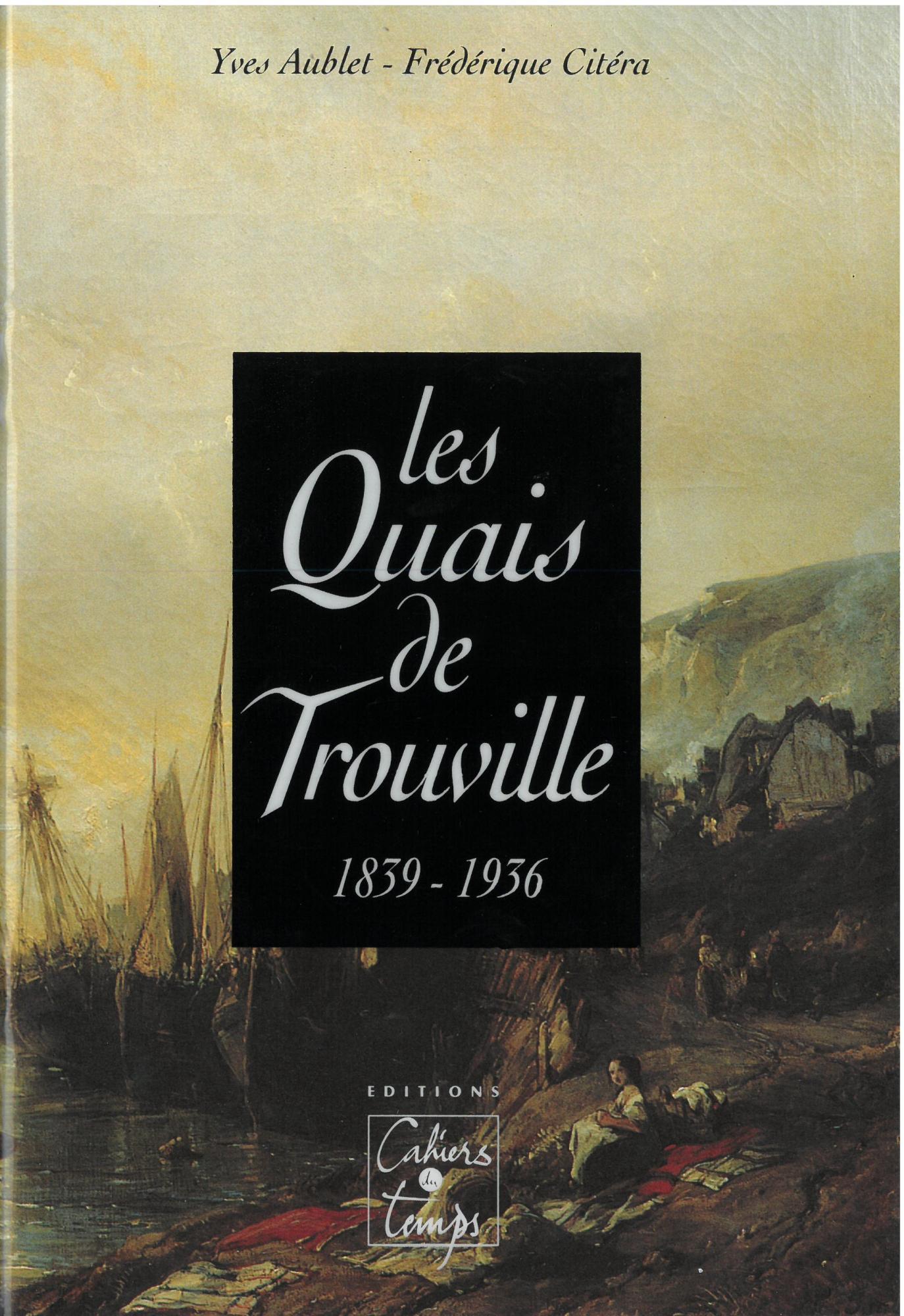Les quais de Trouville (1839-1936)