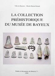 La collection préhistorique du Musée de Bayeux