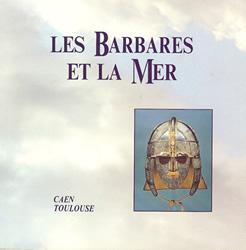 Les Barbares et la mer