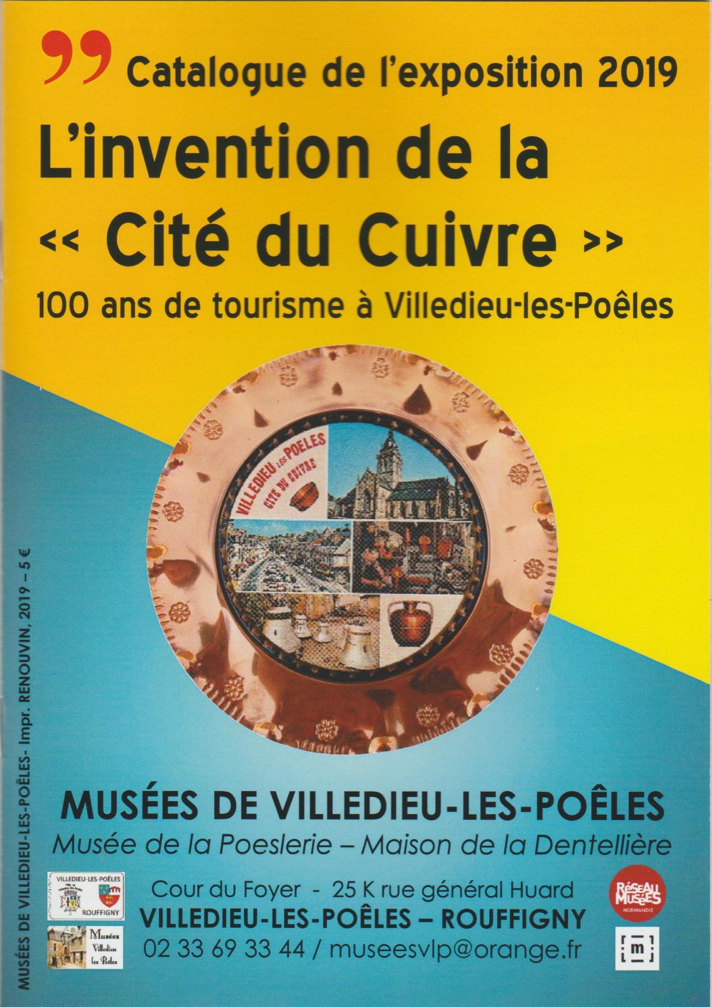 """L'invention de la """"Cité du Cuivre"""" 100 ans de Tourisme à Villedieu-Les-Poêles"""