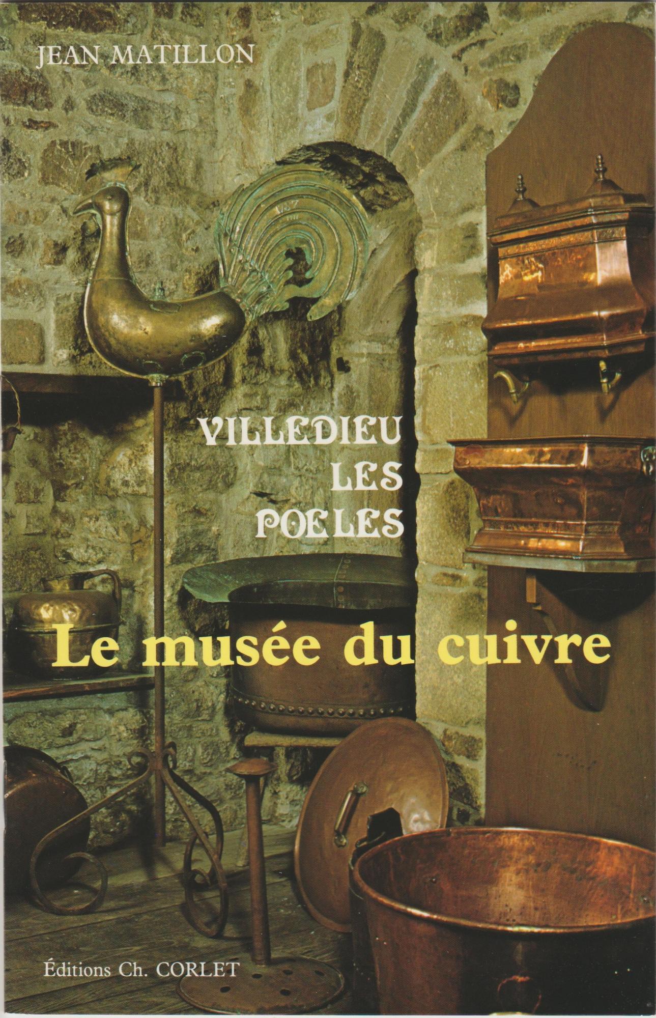 le musée du Cuivre Villedieu-Les-Poêles