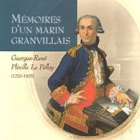 Mémoires d'un marin granvillais - Georges-René Pléville Le Pelley (1726-1805)