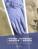 Du ciseau du sculpteur au sourire ds saints