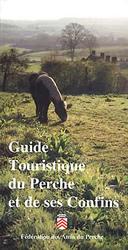 Guide touristique du Perche et de ses confins
