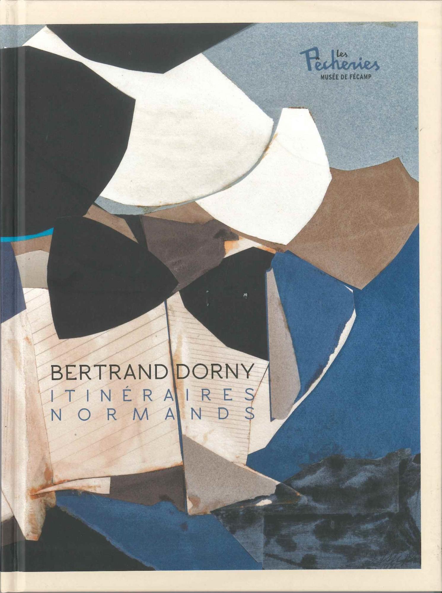 Bertrand Dorny, itinéraires normands