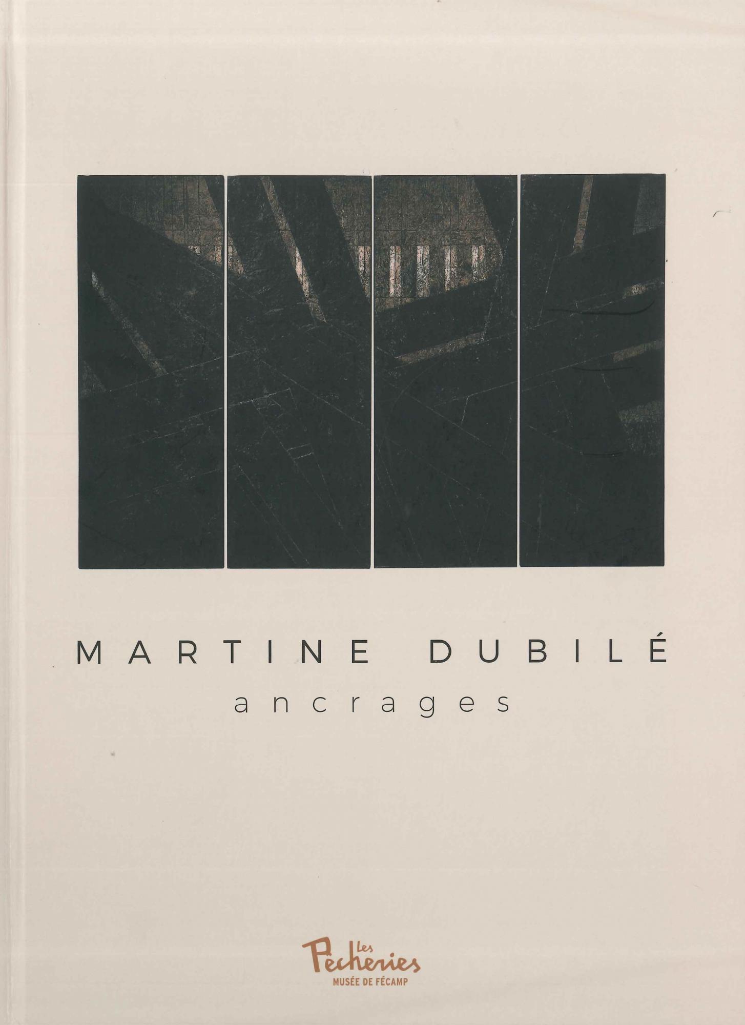 Martine Dubilé, ancrages