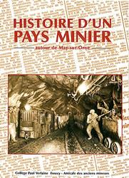 Histoire d'un pays minier, autour de May-sur-Orne