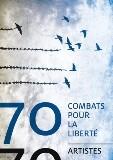 70 combats pour la liberté, 70 artistes