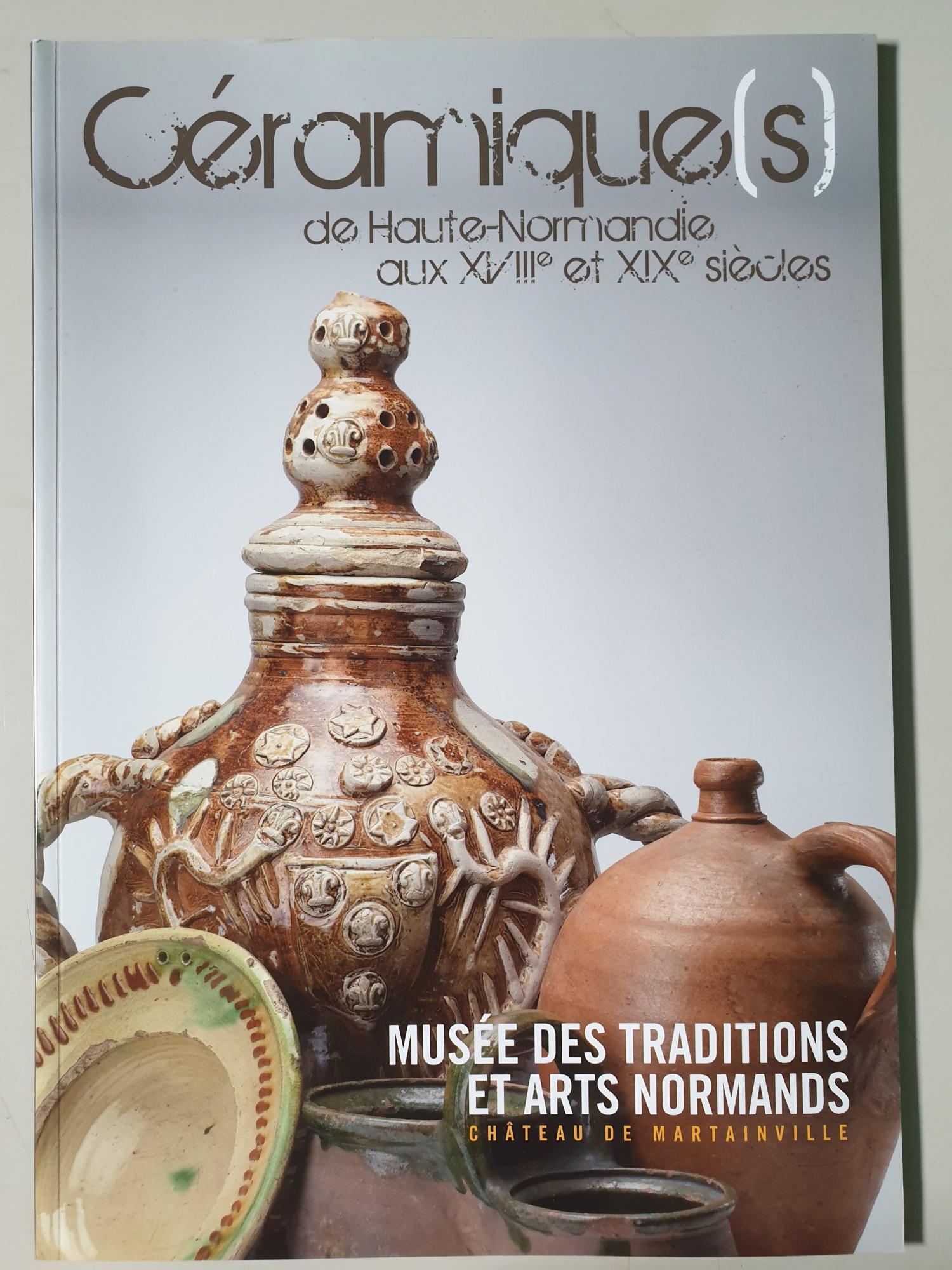 Céramique(s) de Haute-Normandie aux XVIIIe et XIXe siècles