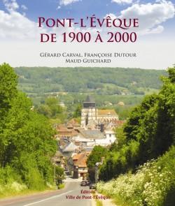 Pont-l'Évêque de 1900 à 2000