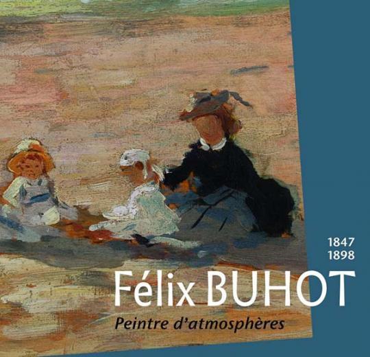 Félix Buhot (1847-1898), peintre d'atmosphères