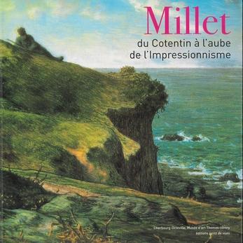 Millet, du Cotentin à l'aube de l'Impressionnisme