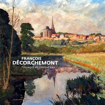 FRANCOIS DECORCHEMONT - Paysages et cours d'eau