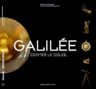Galilée - Zoomer le soleil